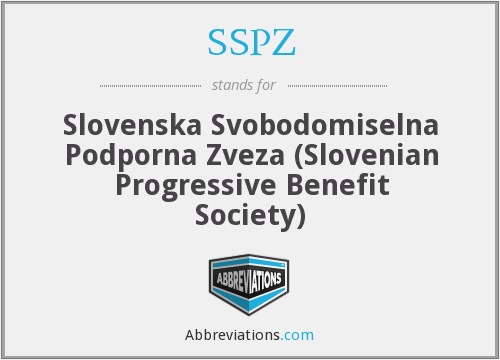 SSPZ - Slovenska Svobodomiselna Podporna Zveza (Slovenian Progressive Benefit Society)