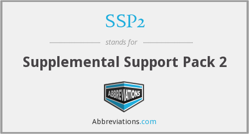 SSP2 - Supplemental Support Pack 2