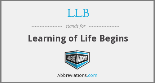 LLB - Learning of Life Begins
