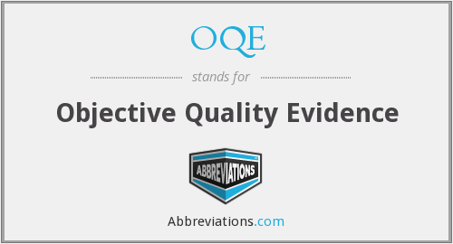 OQE - Objective Quality Evidence