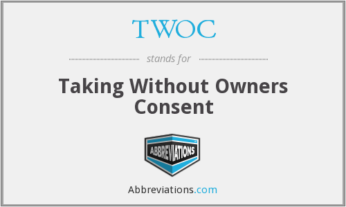 TWOC - Taking Without Owners Consent