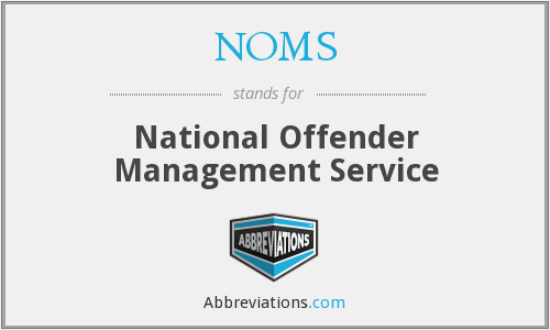 NOMS - National Offender Management Service