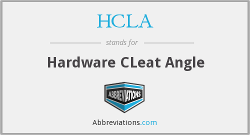 HCLA - Hardware CLeat Angle
