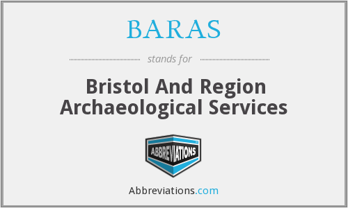 BARAS - Bristol And Region Archaeological Services