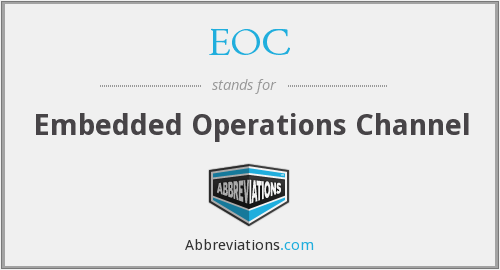 EOC - Embedded Operations Channel