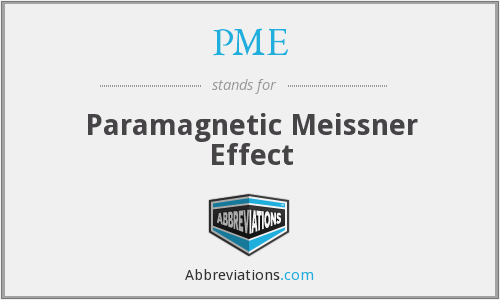 PME - Paramagnetic Meissner Effect