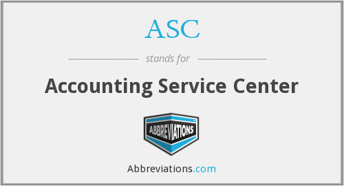 ASC - Accounting Service Center