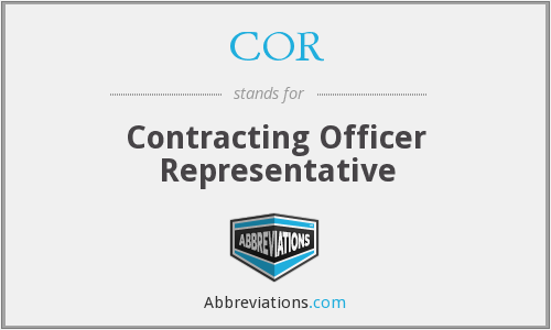 COR - Contracting Officer Representative
