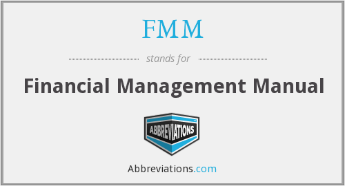FMM - Financial Management Manual