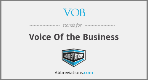VOB - Voice Of the Business