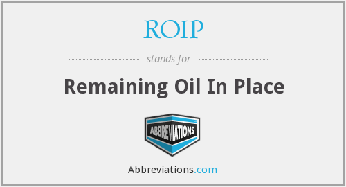 ROIP - Remaining Oil In Place