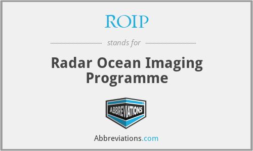 ROIP - Radar Ocean Imaging Programme