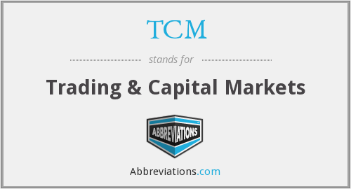 TCM - Trading & Capital Markets