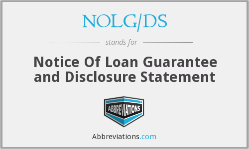 NOLG/DS - Notice Of Loan Guarantee and Disclosure Statement
