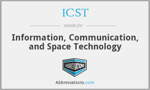 ICST - Information, Communication, and Space Technology