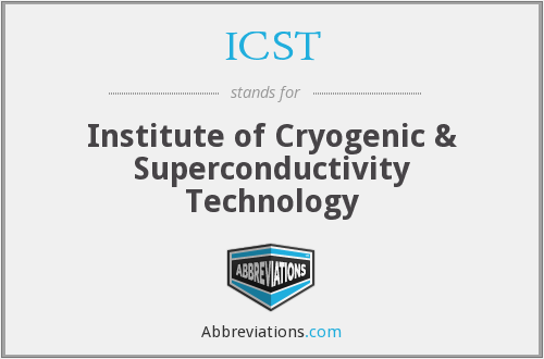 ICST - Institute of Cryogenic & Superconductivity Technology