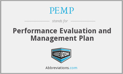 PEMP - Performance Evaluation and Management Plan