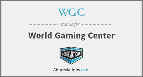 WGC - World Gaming Center