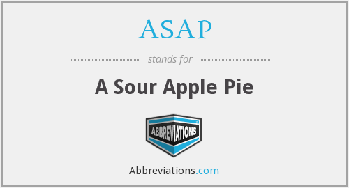 ASAP - A Sour Apple Pie