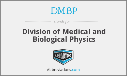 DMBP - Division of Medical and Biological Physics