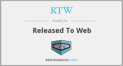 RTW - Released To Web