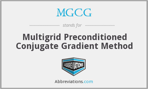 MGCG - Multigrid Preconditioned Conjugate Gradient Method