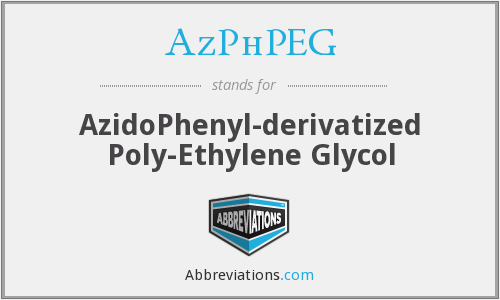 AzPhPEG - AzidoPhenyl-derivatized Poly-Ethylene Glycol