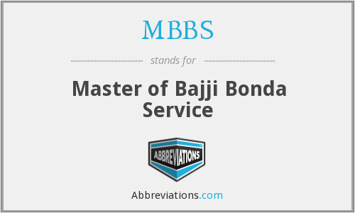 MBBS - Master of Bajji Bonda Service