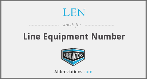 LEN - Line Equipment Number