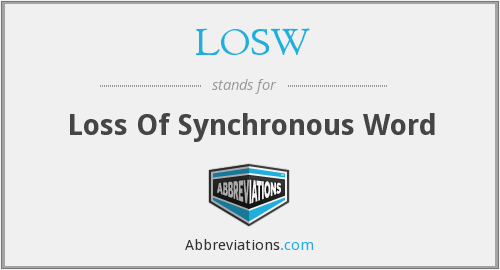LOSW - Loss Of Synchronous Word