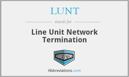 LUNT - Line Unit Network Termination