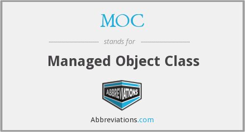 MOC - Managed Object Class