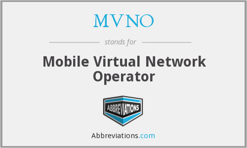 What does MVNO stand for?