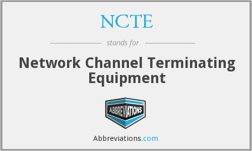 NCTE - Network Channel Terminating Equipment