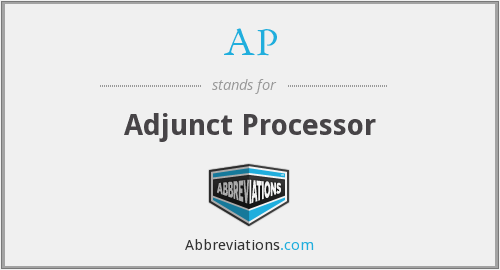 AP - Adjunct Processor