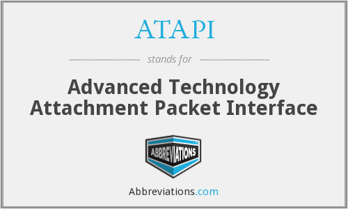 ATAPI - Advanced Technology Attachment Packet Interface