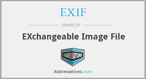EXIF - EXchangeable Image File