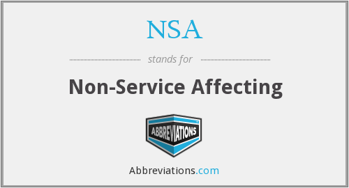 NSA - Non-Service Affecting