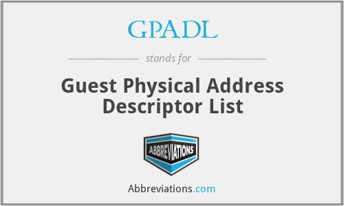 GPADL - Guest Physical Address Descriptor List