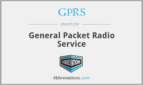 GPRS - General Packet Radio Service