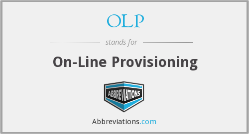 OLP - On-Line Provisioning