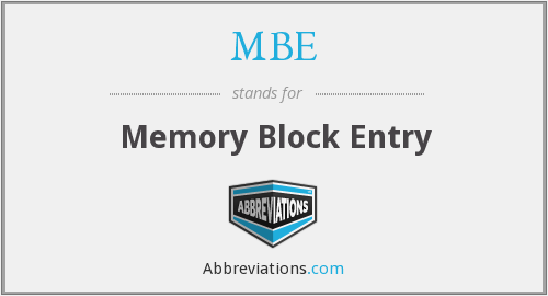 MBE - Memory Block Entry