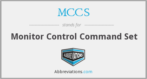 What does MCCS stand for?