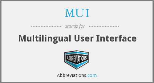 MUI - Multilingual User Interface