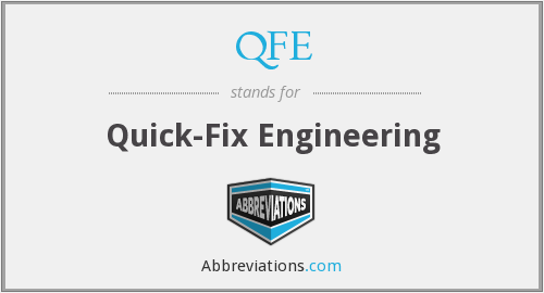 QFE - Quick-Fix Engineering