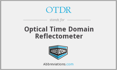 What does OTDR stand for?
