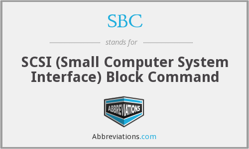 SBC - SCSI (Small Computer System Interface) Block Command