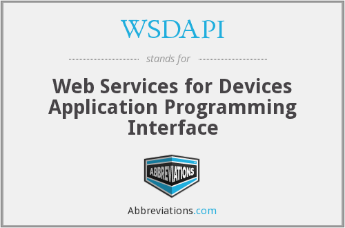 What does WSDAPI stand for?