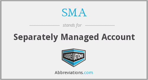 SMA - Separately Managed Account