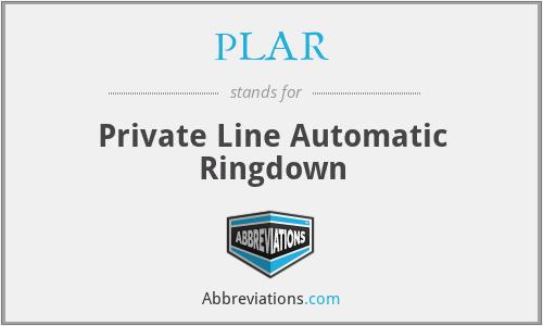 PLAR - Private Line Automatic Ringdown